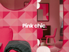 Pink chic